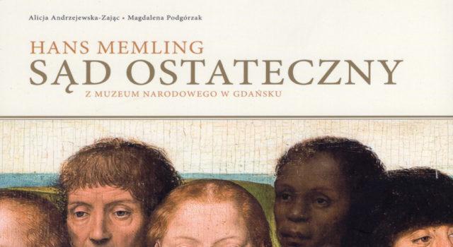 Hans Memling. Sąd Ostateczny z Muzeum Narodowego w Gdańsku