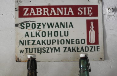 Zabrania się spożywania alkoholu niezakupionego w tutejszym zakładzie!